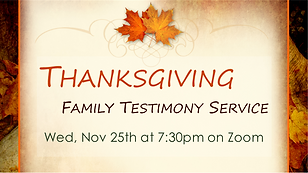 2020-11-25 Thanksgiving Family Testimony