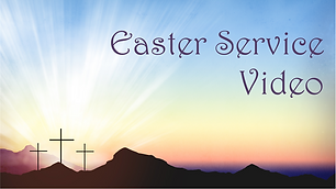 04 Easter at FBCM - Video 2.png