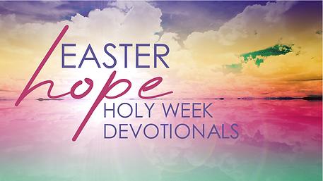 2021-03-29 Holy Week Devo.png