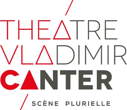 Théâtre Vladimir CANTER