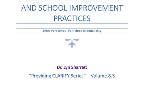 CLARITY 8.3: THREE REMARKABLE SYSTEM AND SCHOOL IMPROVEMENT PRACTICES - Part 3