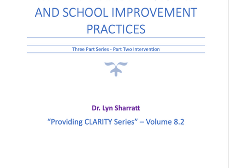 CLARITY 8.2: THREE REMARKABLE SYSTEM AND SCHOOL IMPROVEMENT PRACTICES - Part 2