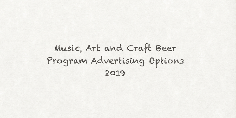 Program Advertising - Music, Art and Craft Beer