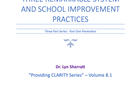 Part 8.1: THREE REMARKABLE SYSTEM AND SCHOOL IMPROVEMENT PRACTICES