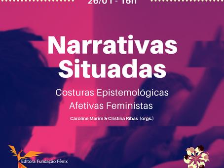 Narrativas Situadas: Costuras Epistemológicas Afetivas Feministas