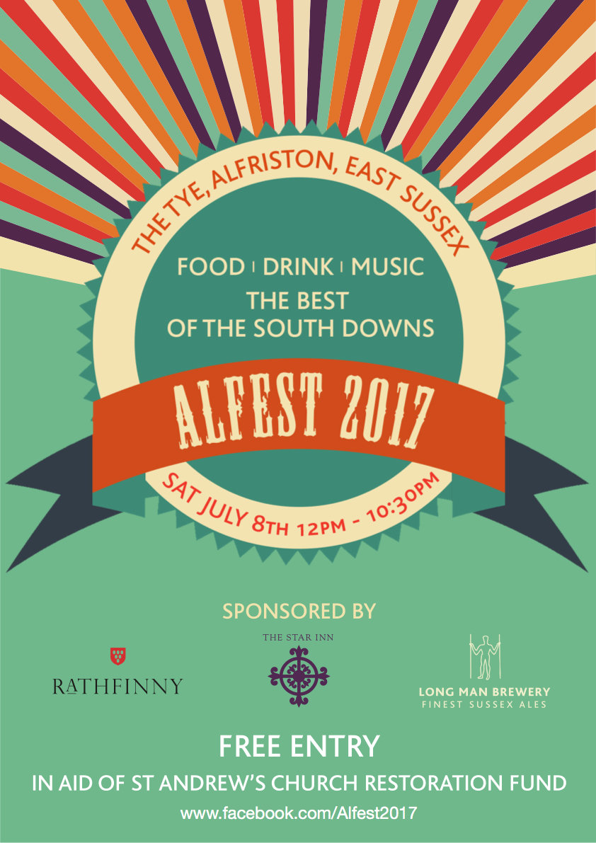 ALFEST 2017, Sussex food, drink and music, in the heart of the Cuckmere Valley.  Saturday July 8th 2017. The best of the South Downs. Sponsered by The Star Inn, Rathfinny and Longman Brewery