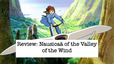 Review: Nausicaäof the Valley of the Wind