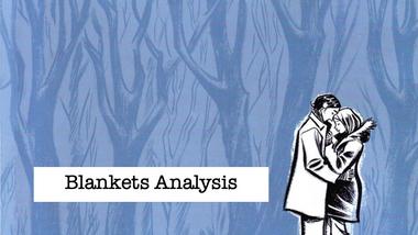 Blankets Analysis