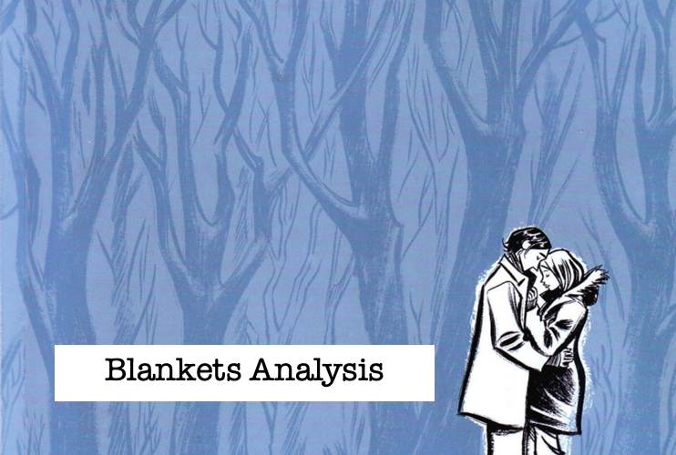 Blankets Analysis