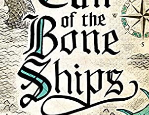 Call of the Bone Ships by R.J.Barker