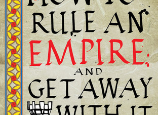 How to Rule and Empire and Get Away It by K.J.Parker