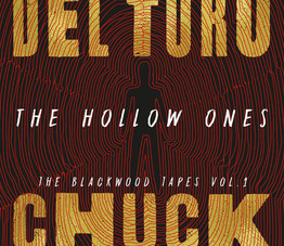 The Hollow Ones by Guillermo Del Toro and Chuck Hogan