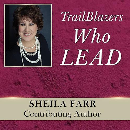 Trailblazers Who Lead