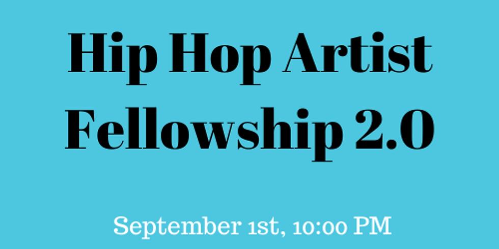 Hip Hop Artist Fellowship 2.0