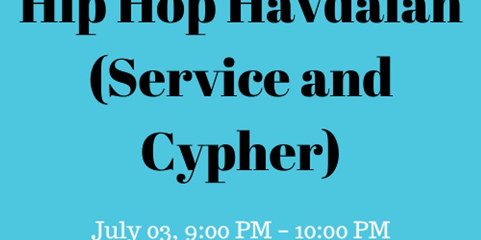 Hip Hop Havdalah (Service and Cypher)
