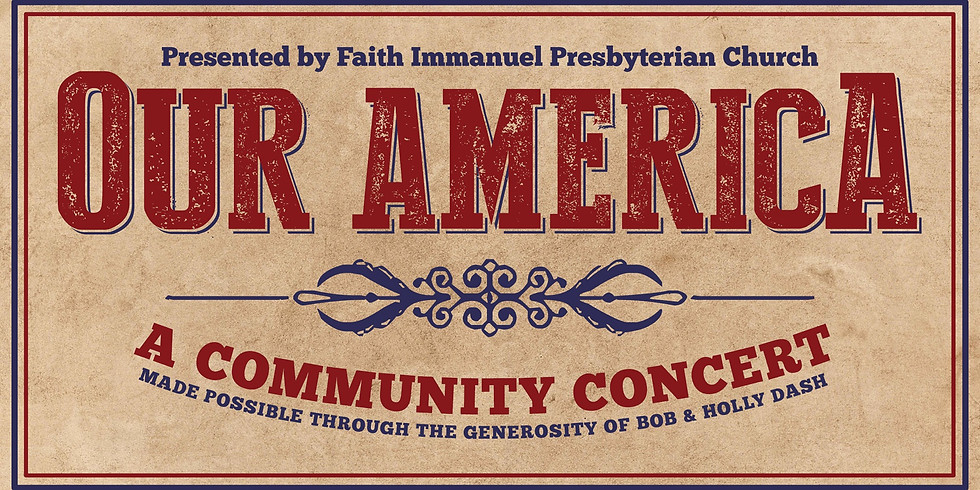 Our America - A Community Concert