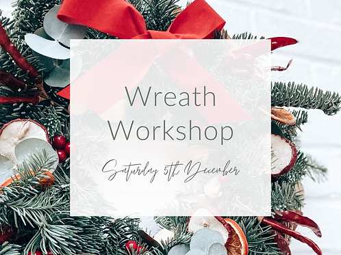 Wreath Workshop 5th December