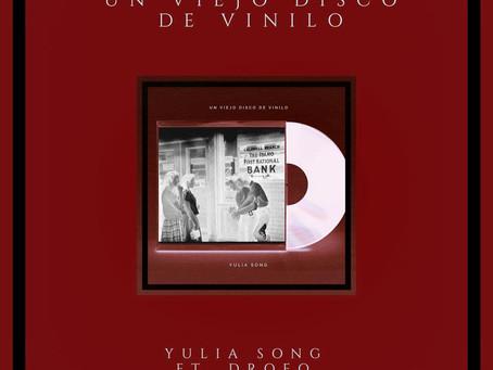 UN VIEJO DISCO DE VINILO: Nuevo sencillo de Yulia Song