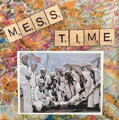 MESS TIME