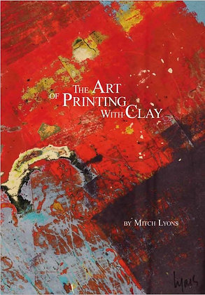 The Art of Printing with Clay (BOOK)