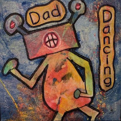 DAD  DANCING: Please Just Stop