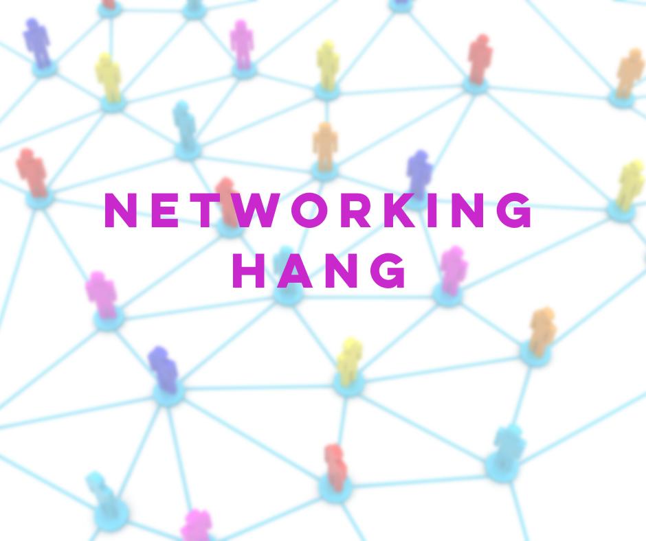 Networking Hang