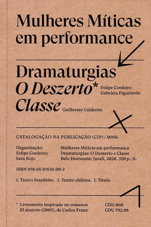 Mulheres Míticas em Performance | Dramaturgias: O Deszerto | Classe
