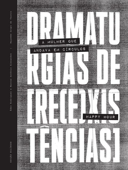 Dramaturgias de [Re(e)xistências - Éder Rodrigues e Marcos Alexandre