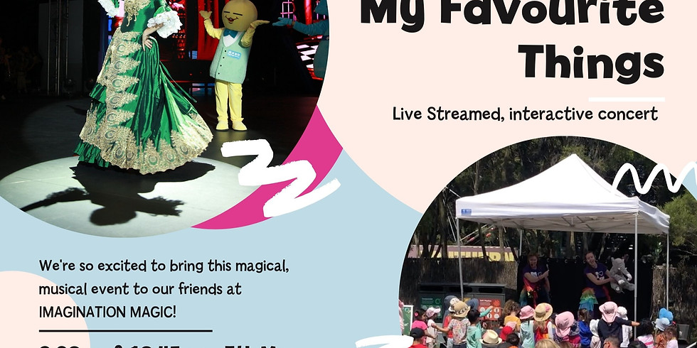 'My Favourite Things' Concert in Association with IMAGINATION MAGIC!