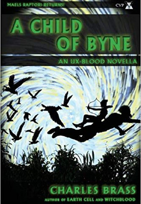 A Child of Byne - Charles Brass