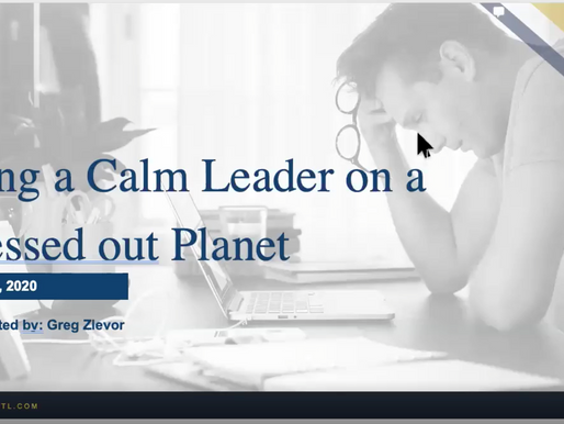 Being a Calm Leader on a Stressed out Planet