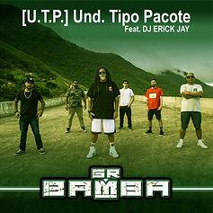 [U.T.P.] Unid. Tipo Pacote Feat. DJ Eric