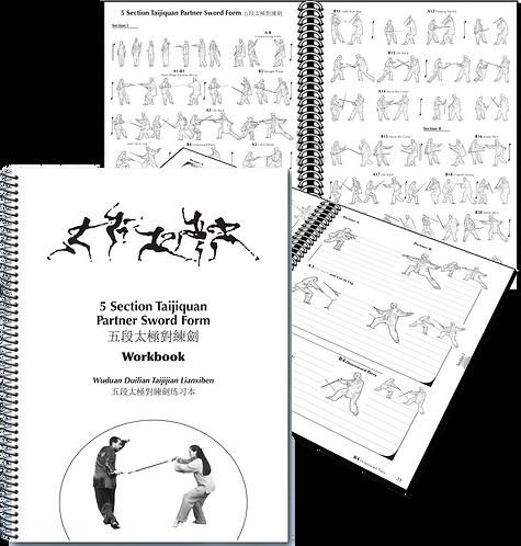 5 Section Taijiquan Partner Sword Form WORKBOOK