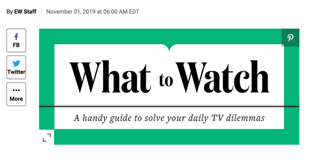 Entertainment Weekly: What to Watch