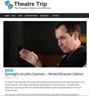 Theater Trip: Spotlight on John Susman – Writer/Director Edition