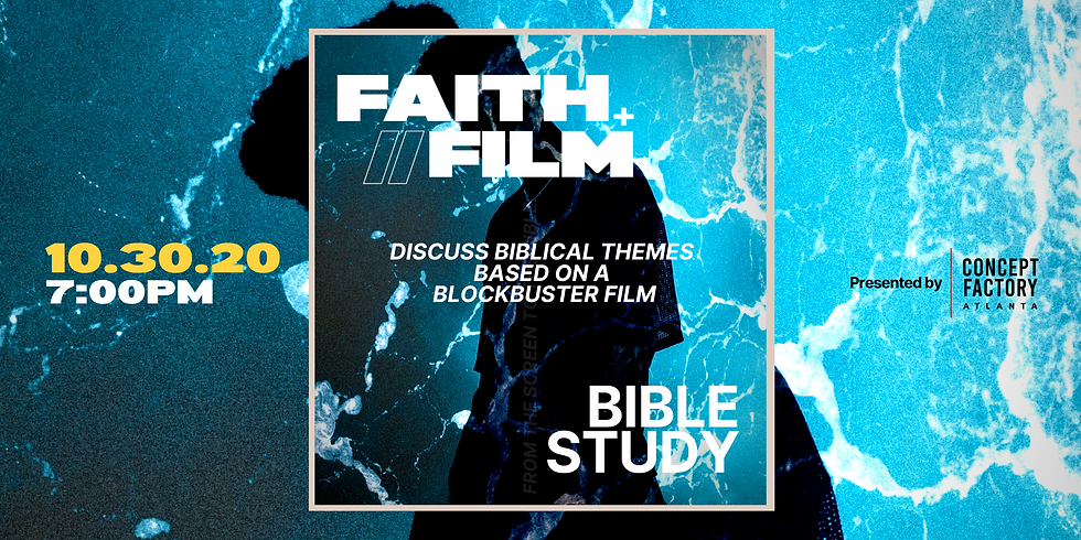 Faith & Film | Creative Bible Study
