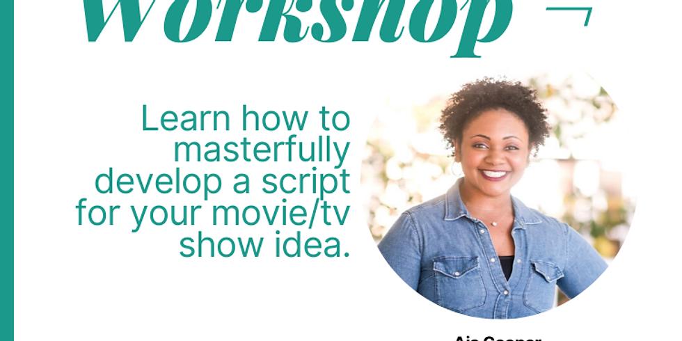 Writing Workshop | Basics of Screenwriting with Aja Cooper