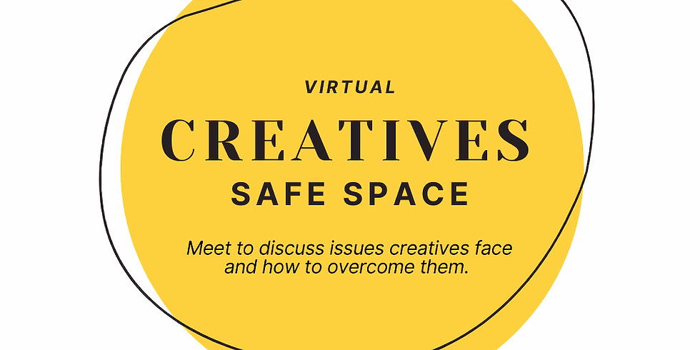 Creative Safe Space   Roundtable Talk - Hosted by Ashton Ross
