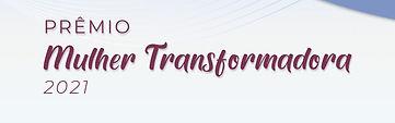 MulherTransformadora2021.jpg