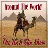 Around the World The He and She Show.jpg