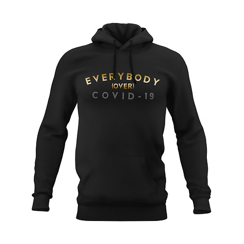 Everybody over Covid Hood