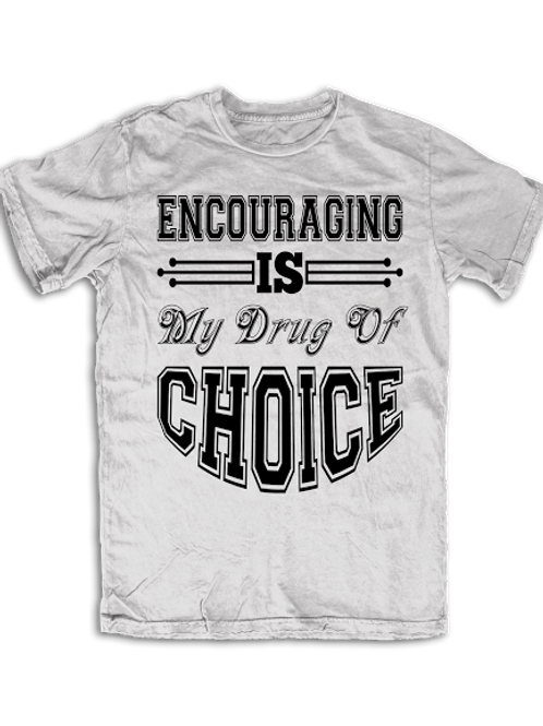 Encouraging Drug of Choice by UneekCollection