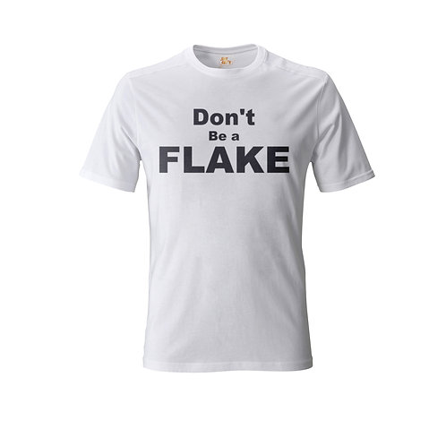 Dont be a FLAKE