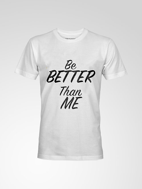 Be Better Than Me