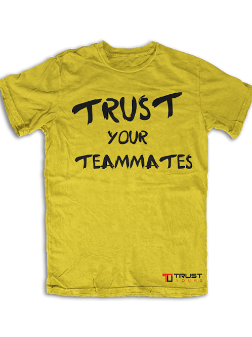 Trust You Teammates by UneekCollection