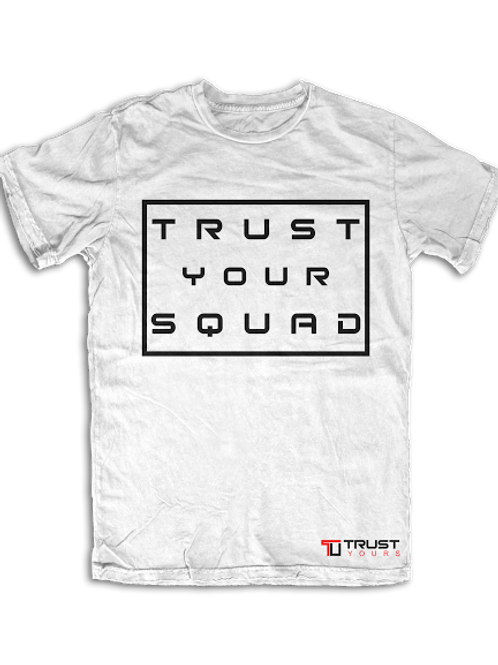 Trust your Squad by UneekCollection