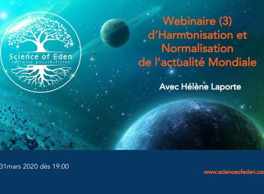 Webinaire 3 d'harmonisation du contexte mondial ( 31 Mars )