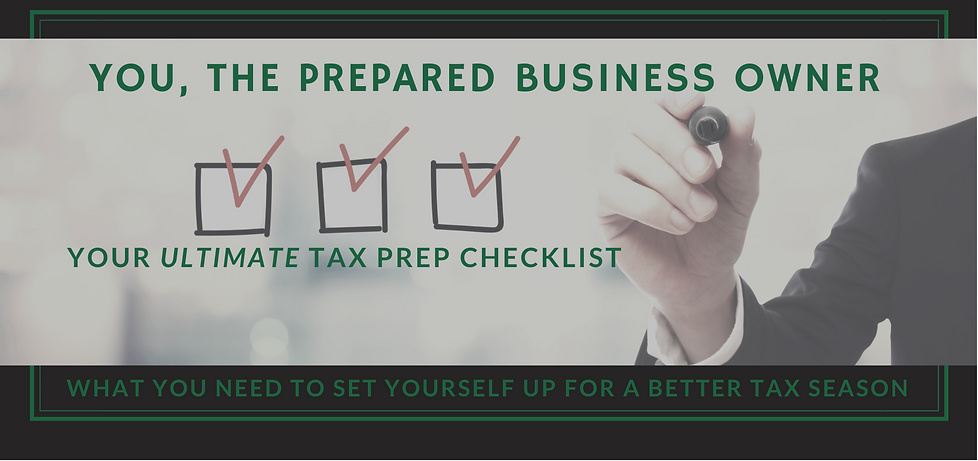 Ultimate Tax Prep Checklist for Business Owners