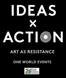 One World Ideas x Action: Art as Resistance