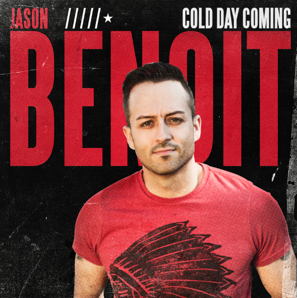Jason Benoit - Cold Day Coming
